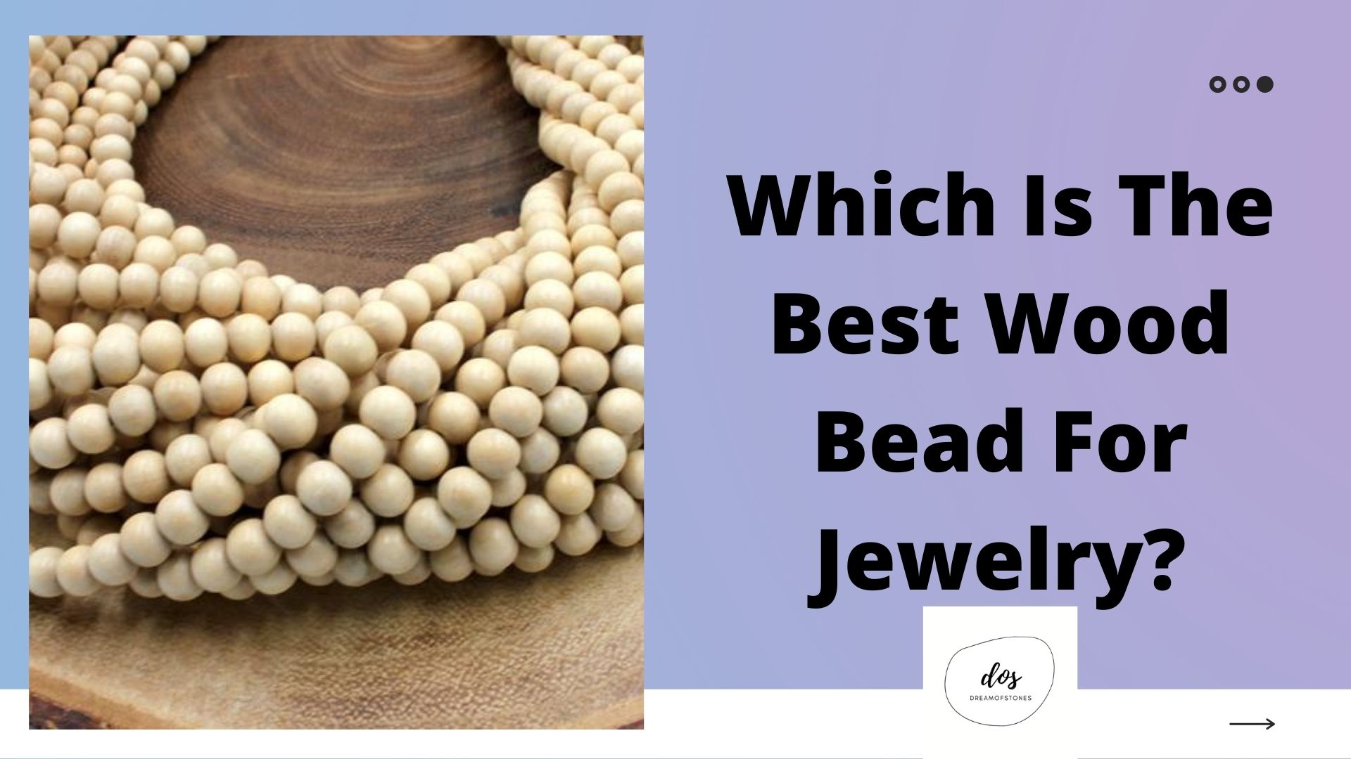 Which Is The Best Wood Bead For Jewelry